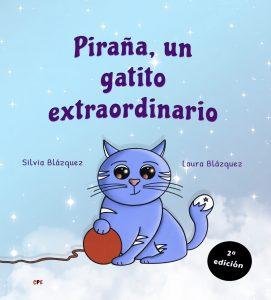 Piraña, un gatito extraordinario